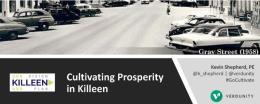 Banquet Presenetation: Cultivating Prosperity in Killeen