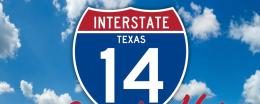 Interstate 14 Designation will Bring Local, State, and National Progress