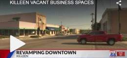 Bringing Downtown Killeen Back to Life